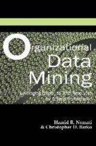 Organizational Data Mining: Leveraging Enterprise Data Resources