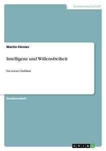 Intelligenz und Willensfreiheit