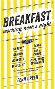 Breakfast: Morning, Noon and Night