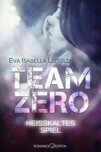 Team Zero: Heißkaltes Spiel