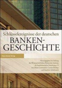 Schlüsselereignisse der deutschen Bankengeschichte