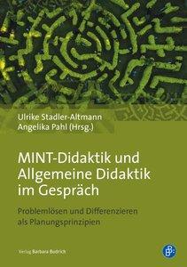MINT-Didaktik und Allgemeine Didaktik im Gespräch