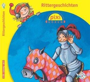 Pixi Hören. Rittergeschichten