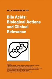Bile Acids: Biological Actions and Clinical Relevance