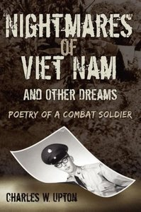 """Nightmares"" of Viet Nam: And Other Dreams"