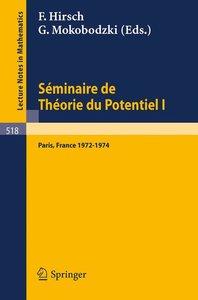 Séminaire de Théorie du Potentiel, Paris, 1972-1974, No. 1