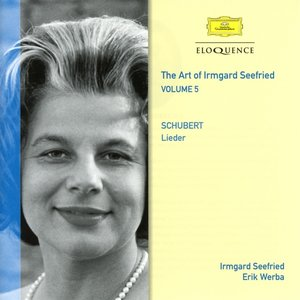 Die Kunst der I.Seefried vol.5: Schubert-Lieder