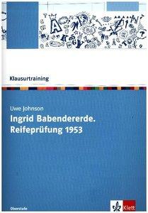 """Uwe Johnson """"Ingrid Babendererde: Reifeprüfung 1953"""""""
