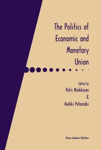 The Politics of Economic and Monetary Union