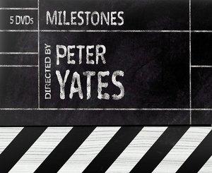Milestones - Peter Yates