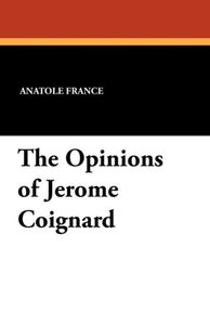 The Opinions of Jerome Coignard