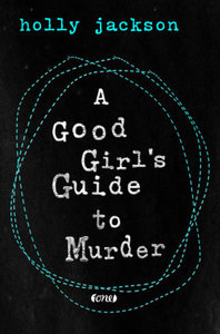 A Good Girl\'s Guide to Murder