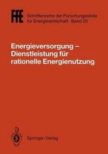 Energieversorgung- Dienstleistung für rationelle Energienutzung