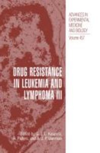Drug Resistance in Leukemia and Lymphoma III
