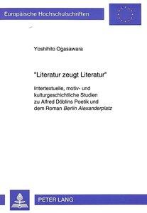 «Literatur zeugt Literatur»