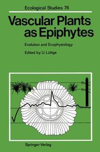 Vascular Plants as Epiphytes