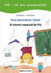 Pias besonderes Talent. Kinderbuch Deutsch-Spanisch mit Leseräts