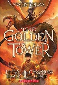 The Golden Tower (Magisterium #5)