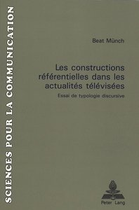Les Constructions Referentielles Dans Les Actualites Televisees: