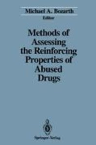 Methods of Assessing the Reinforcing Properties of Abused Drugs