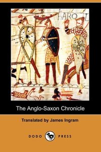The Anglo-Saxon Chronicle (Dodo Press)