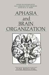 Aphasia and Brain Organization