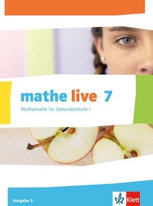Mathe live. 7. Schuljahr. Schülerbuch. Ausgabe S
