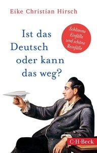 Ist das Deutsch oder kann das weg?