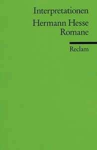 Hermann Hesse Romane. Interpretationen