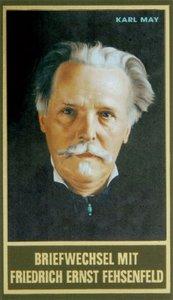 Briefwechsel mit Friedrich Ernst Fehsenfeld I