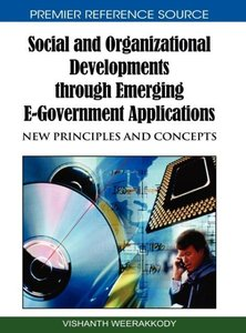 Social and Organizational Developments Through Emerging E-Govern