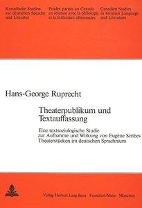 Theaterpublikum und Textauffassung: Eine Textsoziologische Studi