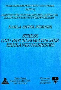 Streß und psychosomatisches Erkrankungsrisiko