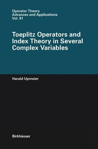 Toeplitz Operators and Index Theory in Several Complex Variables
