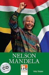 Nelson Mandela, mit 1 Audio-CD. Level 3 (A2)