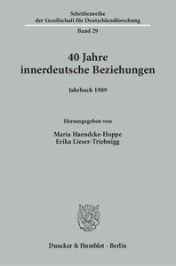 Vierzig Jahre innerdeutsche Beziehungen