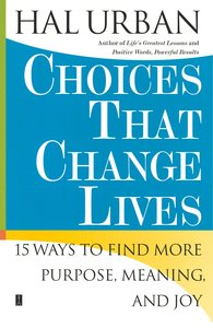 Choices That Change Lives
