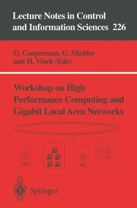 Workshop on High Performance Computing and Gigabit Local Area Ne