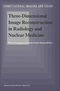 Three-Dimensional Image Reconstruction in Radiology and Nuclear