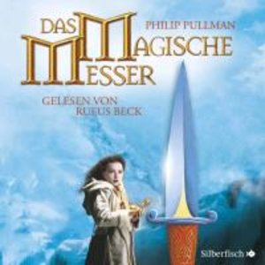 His Dark Materials 02: Das magische Messer