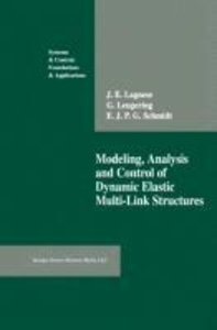 Modeling, Analysis and Control of Dynamic Elastic Multi-Link Str