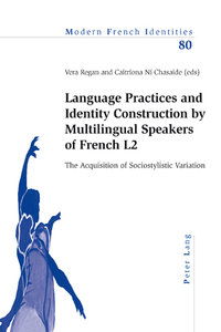 Language Practices and Identity Construction by Multilingual Spe
