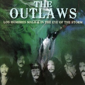 Los Hombres Malo/In The Eye Of The Storm