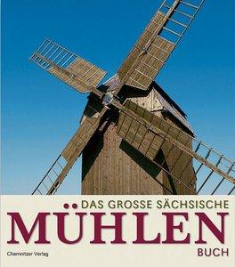Das grosse sächsische Mühlenbuch