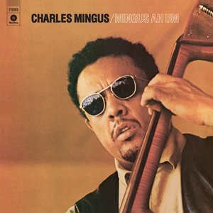 Mingus Ah Um (Limited 180g Vinyl)