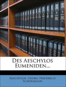 Des Aeschylos Eumeniden.