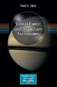 Visual Lunar and Planetary Astronomy
