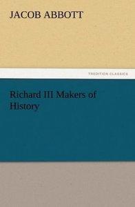 Richard III Makers of History