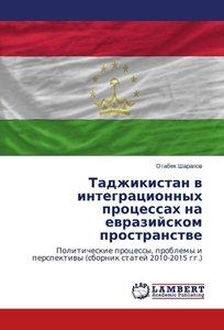 Tadzhikistan v integracionnyh processah na evrazijskom prostrans