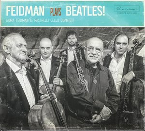 Feidman Plays Beatles!